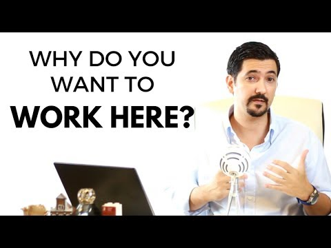Why Do You Want To Work Here? Learn How To Answer This Job ...